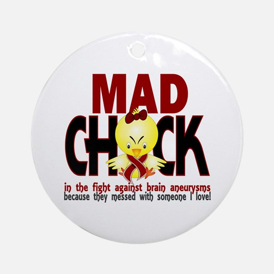 Brain Aneurysm Mad Chick 1 Ornament (Round)