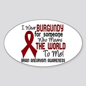 Brain Aneurysm MeansWorldToMe2 Sticker (Oval)