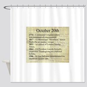 October 20th Shower Curtain