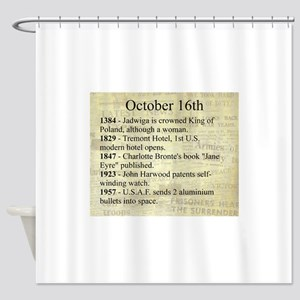 October 16th Shower Curtain