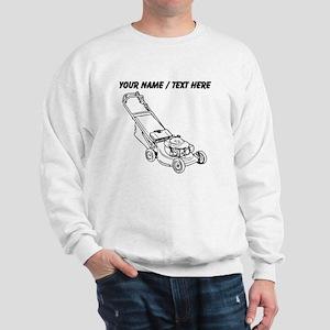 Custom Push Lawnmower Sweatshirt