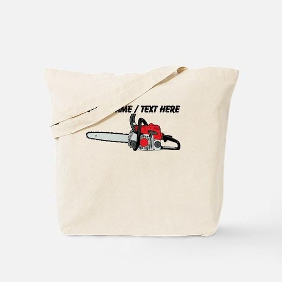 Custom Chainsaw Tote Bag