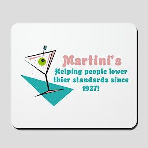 Martini's! Mousepad
