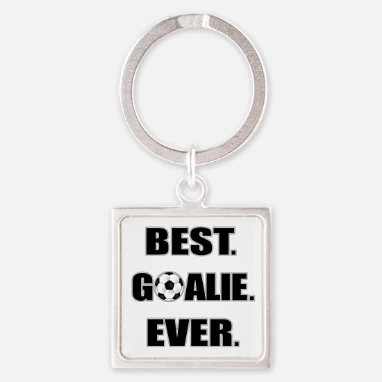 Best. Goalie. Ever. Square Keychain