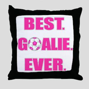 Best. Goalie. Ever. Pink Throw Pillow