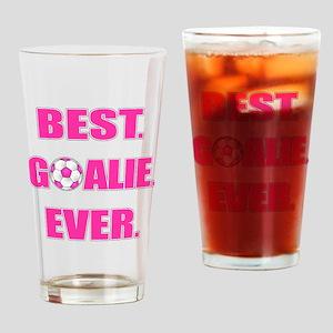 Best. Goalie. Ever. Pink Drinking Glass