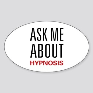 Ask Me About Hypnosis Oval Sticker