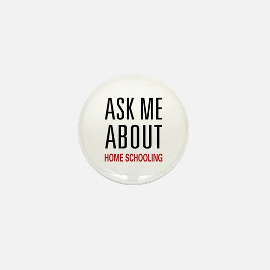 Ask Me Home Schooling Mini Button