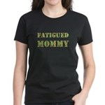 Fatigued Mommy Women's Dark T-Shirt