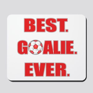 Best. Goalie. Ever. Red Mousepad