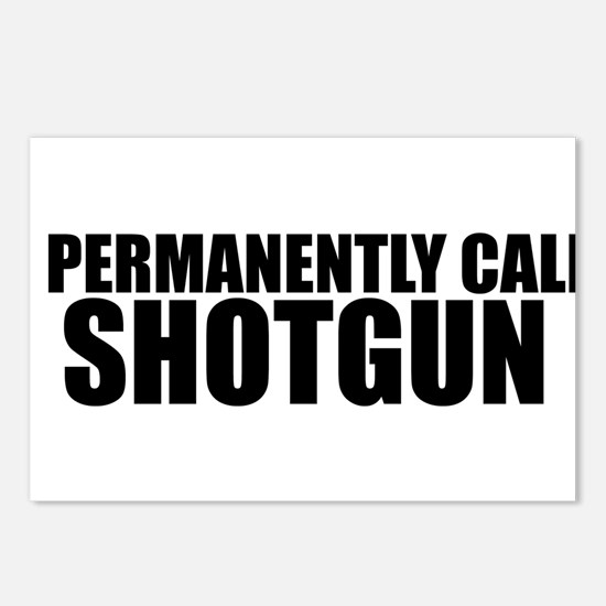 i permanently call shotgun Postcards (Package of 8