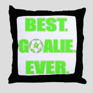 Best. Goalie. Ever. Green Throw Pillow