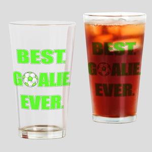 Best. Goalie. Ever. Green Drinking Glass