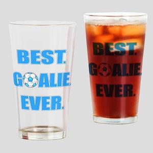 Best. Goalie. Ever. Blue Drinking Glass