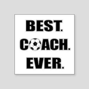 """Best. Coach. Ever. Black Square Sticker 3"""" x 3"""""""