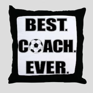 Best. Coach. Ever. Black Throw Pillow