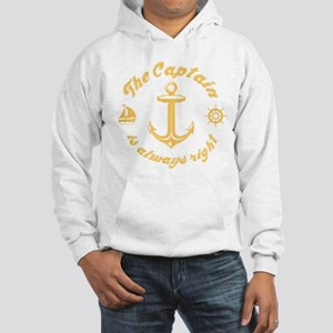 The Captain Is Always Right Sweatshirt