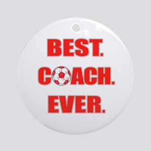 Best. Coach. Ever. Red Ornament (Round)