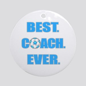 Best. Coach. Ever. Blue Ornament (Round)