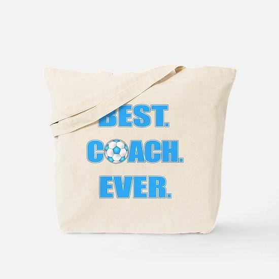 Best. Coach. Ever. Blue Tote Bag