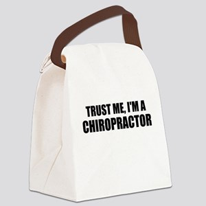 Trust Me, Im A Chiropractor Canvas Lunch Bag