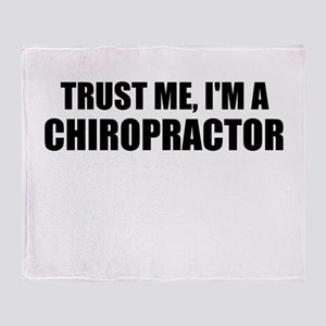 Trust Me, Im A Chiropractor Throw Blanket