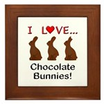 I Love Chocolate Bunnies Framed Tile