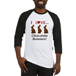 I Love Chocolate Bunnies Baseball Jersey