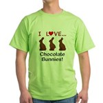I Love Chocolate Bunnies Green T-Shirt