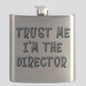 Trust Me Im the Director Flask