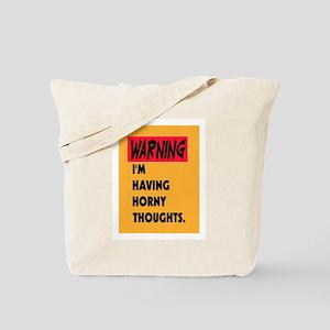 WARNING - I'M HORNY! Tote Bag