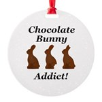 Chocolate Bunny Addict Round Ornament