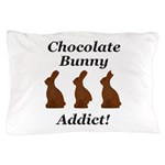 Chocolate Bunny Addict Pillow Case