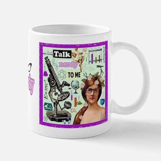 Talk Nerdy To Me Mug Mugs