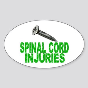 Screw Spinal Cord Injuries 1 Sticker (Oval)