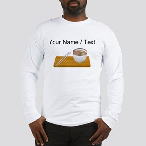 Custom Asian Soup Long Sleeve T-Shirt