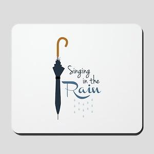 Singing in the Rain Mousepad