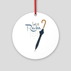 Let it Rain Ornament (Round)