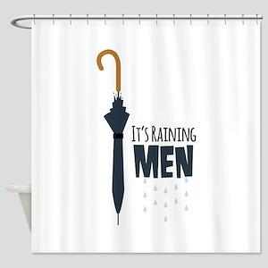 Its Raining Men Shower Curtain