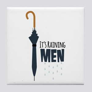 Its Raining Men Tile Coaster