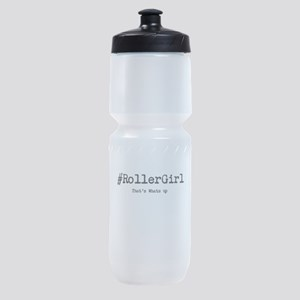 Thats whats up Sports Bottle
