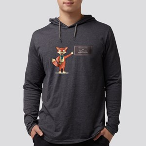 Foolish fox.Misspelled text as Long Sleeve T-Shirt