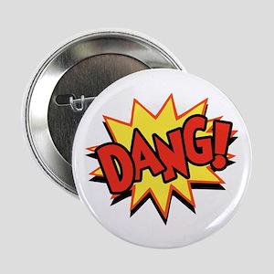 Dang! Button