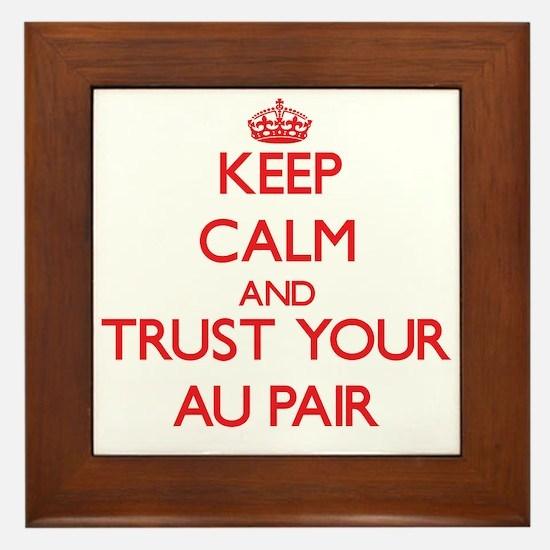 Keep Calm and trust your Au Pair Framed Tile
