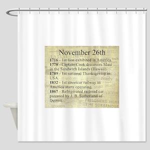 November 26th Shower Curtain