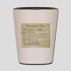 November 23rd Shot Glass