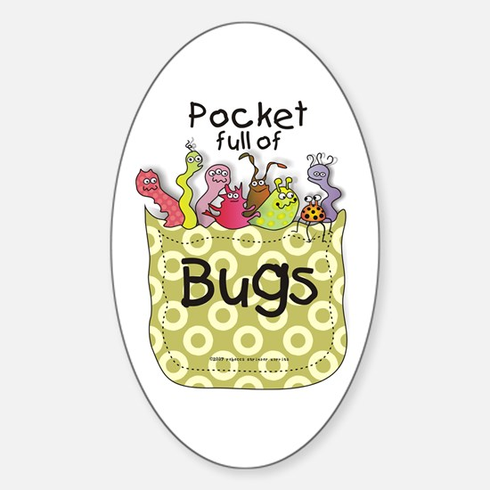 Pocket full of Bugs! Oval Decal