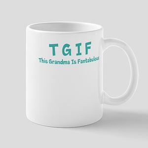 TGIF/ This grandma is fantabulous Mugs