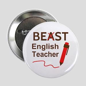 "Funny Beast or Best English Teacher 2.25"" Button"