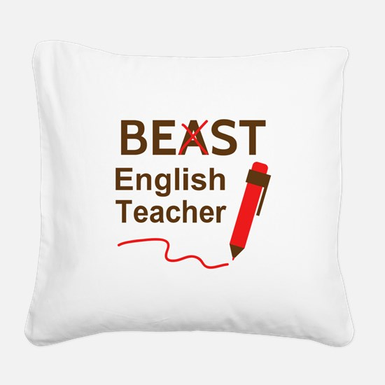 Funny Beast or Best English Teacher Square Canvas